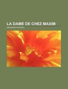 La Dame de Chez Maxim