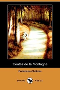 Contes de La Montagne (Dodo Press)
