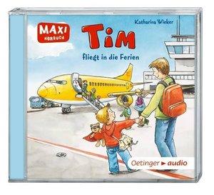Tim fliegt in die Ferien (CD)
