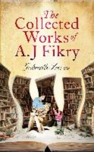 Collected Works of A. J. Fikry