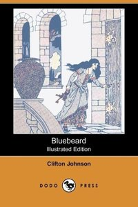 Bluebeard (Illustrated Edition) (Dodo Press)