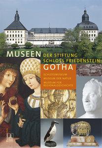 Museen der Stiftung Schloss Friedenstein Gotha