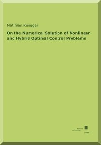 On the Numerical Solution of Nonlinear and Hybrid Optimal Contro