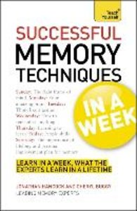 Successful Memory Techniques in a Week: Teach Yourself