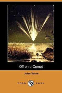 Off on a Comet (Dodo Press)