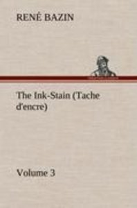 The Ink-Stain (Tache d'encre) - Volume 3