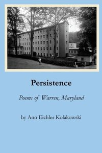 Persistence: Poems of Warren, Maryland