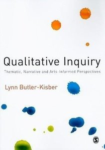 Qualitative Inquiry: Thematic, Narrative and Arts-Informed Persp