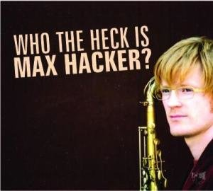 Who The Hack Is Max Hacker?