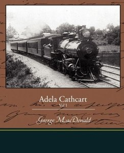 Adela Cathcart Vol I