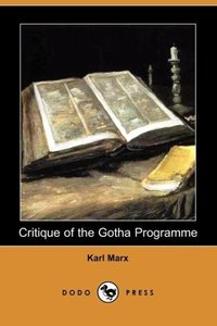 Critique of the Gotha Programme (Dodo Press)