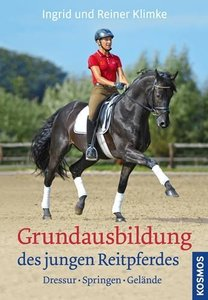 Klimke, I: Grundausbildung des jungen Reitpferdes