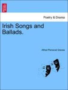 Irish Songs and Ballads.