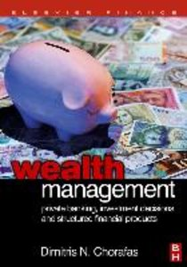 Wealth Management: Private Banking, Investment Decisions, and St