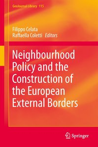 Neighbourhood Policy and the Construction of the European Extern