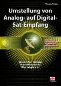 Umstellung von Analog- auf Digital-Sat-Empfang