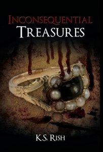 Inconsequential Treasures