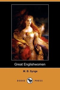 Great Englishwomen (Dodo Press)