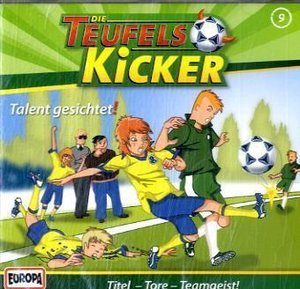 Die Teufelskicker 09. Talent gesichtet!