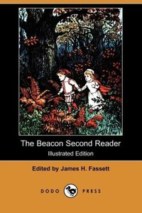 The Beacon Second Reader (Illustrated Edition) (Dodo Press)
