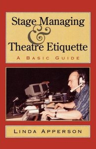 Stage Managing and Theatre Etiquette
