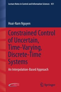 Constrained Control of Uncertain, Time-Varying, Discrete-Time Sy