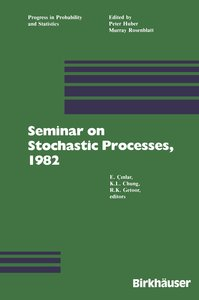 Seminar on Stochastic Processes, 1982