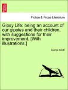 Gipsy Life: being an account of our gipsies and their children,