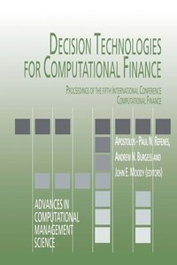 Decision Technologies for Computational Finance