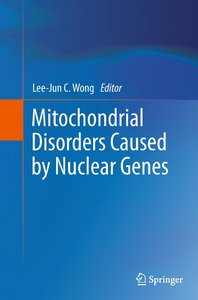Mitochondrial Disorders Caused by Nuclear Genes