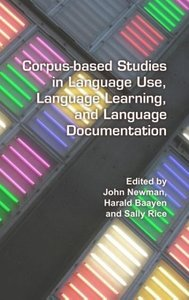 Corpus-Based Studies in Language Use, Language Learning, and Lan