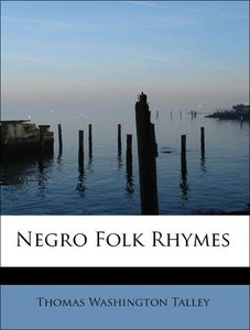 Negro Folk Rhymes