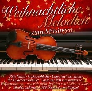 Weihnachtliche Melodien Zum Mitsingen