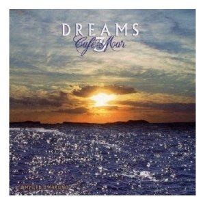 Cafe Del Mar-Dreams 3