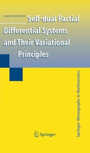 Self-dual Partial Differential Systems and Their Variational Pri