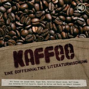 Kaffee-Eine Coffeinhaltige Literaturmischung