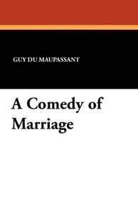 A Comedy of Marriage