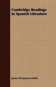 Cambridge Readings In Spanish Literature