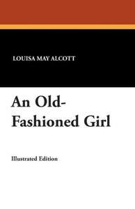 An Old-Fashioned Girl