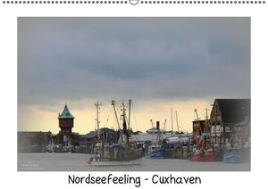 Nordseefeeling - Cuxhaven (Wandkalender 2016 DIN A2 quer)