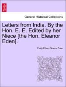 Letters from India. By the Hon. E. E. Edited by her Niece [the H