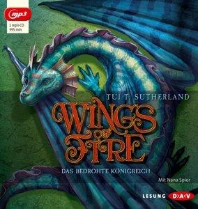 Wings Of Fire-Teil 3: Das Bedrohte Königreich