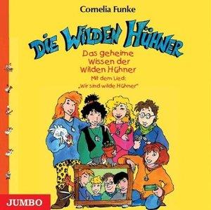 Die Wilden Hühner. Das geheime Wissen der wilden Hühner. CD
