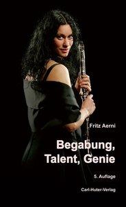 Begabung, Talent, Genie