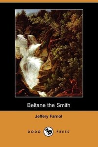 Beltane the Smith (Dodo Press)