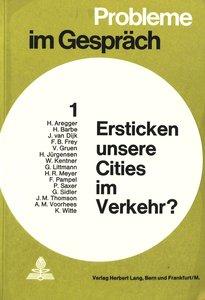 Ersticken unsere Cities im Verkehr?
