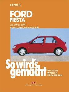 So wird's gemacht, Ford Fiesta 50 - 104 PS, Diesel 60 PS (ab 3/8
