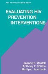 Evaluating HIV Prevention Interventions