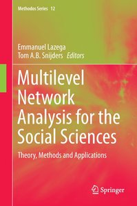 Multilevel Network Analysis for the Social Sciences