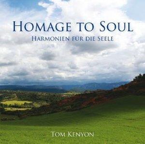 Homage to Soul. Harmonien für die Seele